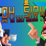 [Reseña] Oh…Sir! The Insult Simulator