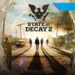 [Reseña] State of Decay 2