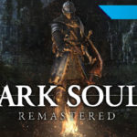 [Reseña] Dark Souls Remastered