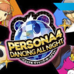 [Reseña] Persona 4 Dancing All Night